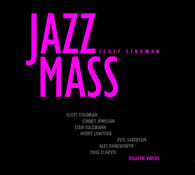 Scott Stroman's Jazz Mass
